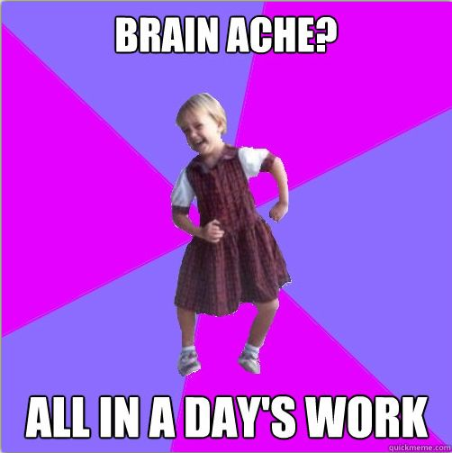 Brain Ache